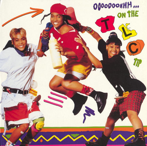 Ooooooohhh...On The TLC Tip (1st OG Press)