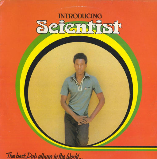 Introducing Scientist - The Best Dub Album In The World... (1st, UK Press)
