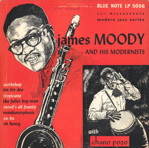 "James Moody And His Modernists (10"" LP)"