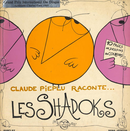 Claude Piéplu Raconte... Les Shadoks (1st, French)