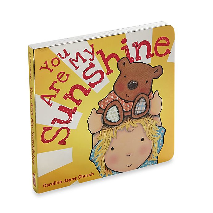 You Are My Sunshine Board Book
