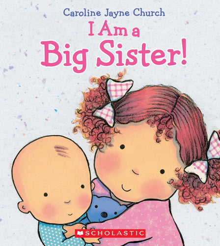 I Am A Big Sister Board Book