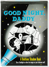 Good Night, Daddy Bedtime Shadow Book