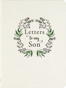 Letters to My Son 2nd Edition Hardcover Journal