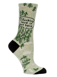 I F*&king Love It Out Here Women's Crew Socks