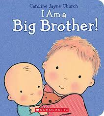 I Am a Big Brother Board Book