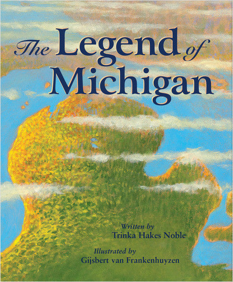 The Legend of Michigan Hardcover Book