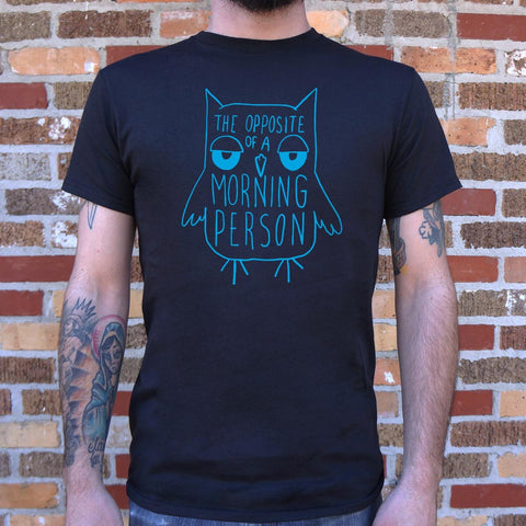 Opposite Of A Morning Person Owl T-Shirt (Mens)