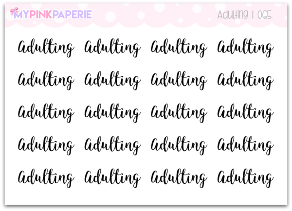 "065 | ""Adulting"" Script Stickers - My Pink Paperie"