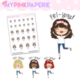 287 | Girl's Fri-Yay | Cute Girl Stickers - My Pink Paperie