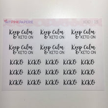 "031 | ""Keep Calm & Keto On"" Script Stickers - My Pink Paperie"