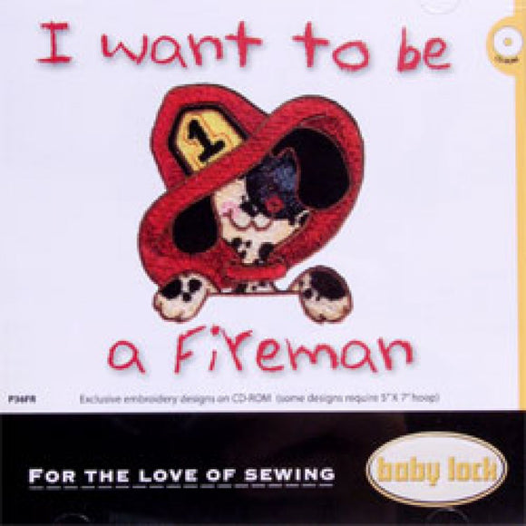 I Want To Be A Fireman Embroidery CD