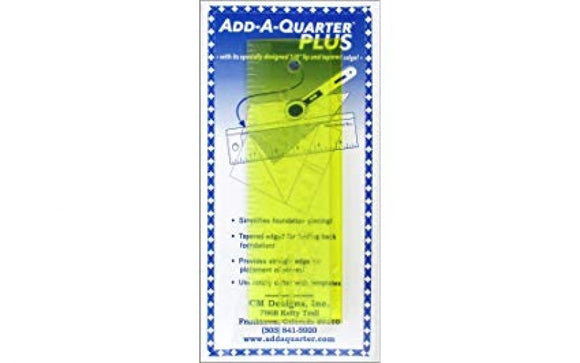Add-A-Quarter Ruler Plus 6