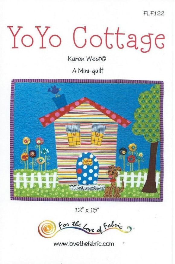For The Love of Fabric Yoyo Cottage Mini Quilt Pattern