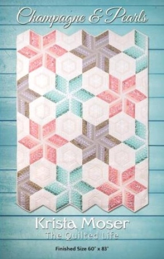 Krista Moser The Quilted Life Champagne and Pearls Pattern