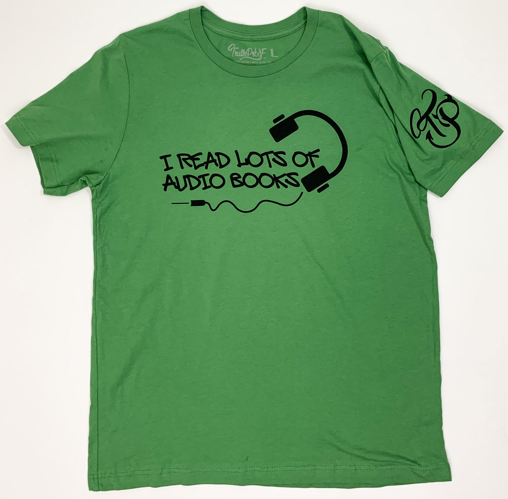 I Read Lots Of Audio Books-Premium Green T-Shirt
