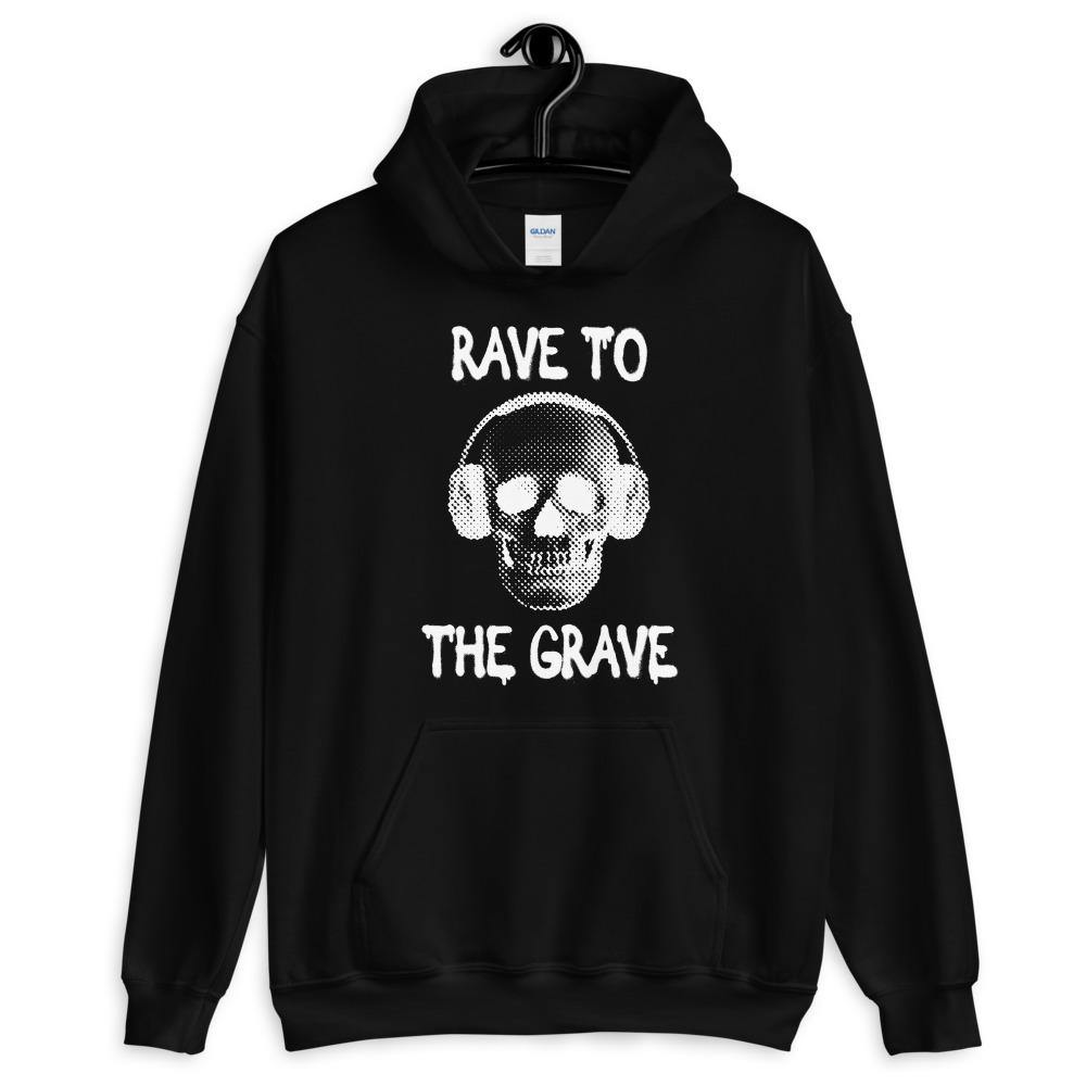 Rave To The Grave Hoodie | Techno Outfit