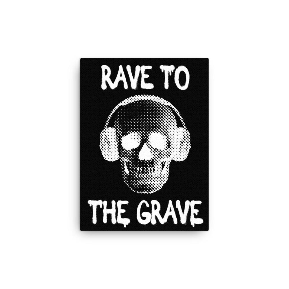 Rave To The Grave Canvas | Techno Outfit