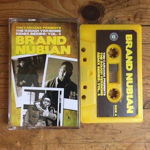 Rough Versions Vol. 3 - Brand Nubian - Cassette