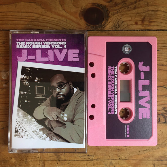 Rough Versions Vol. 4 - J-Live - Cassette