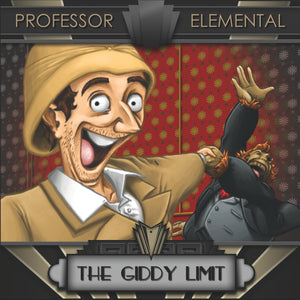 Professor Elemental - The Giddy Limit (CD/Digital)
