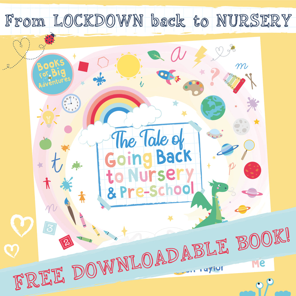 The Tale of Going Back to Nursery & Pre-School (After the COVID-19 Lockdown)