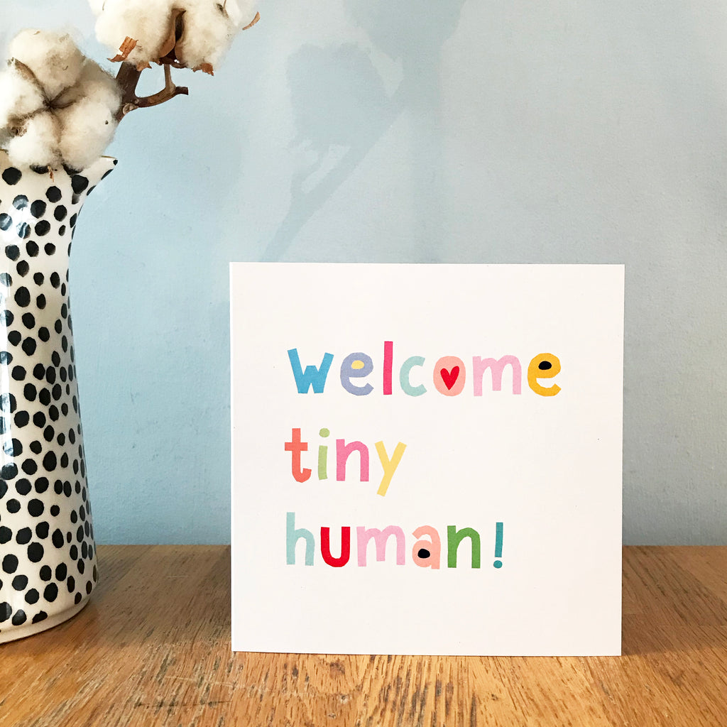 Welcome Tiny Human Card