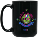 """The Music Never Stopped"" 15 oz. Black Mug"