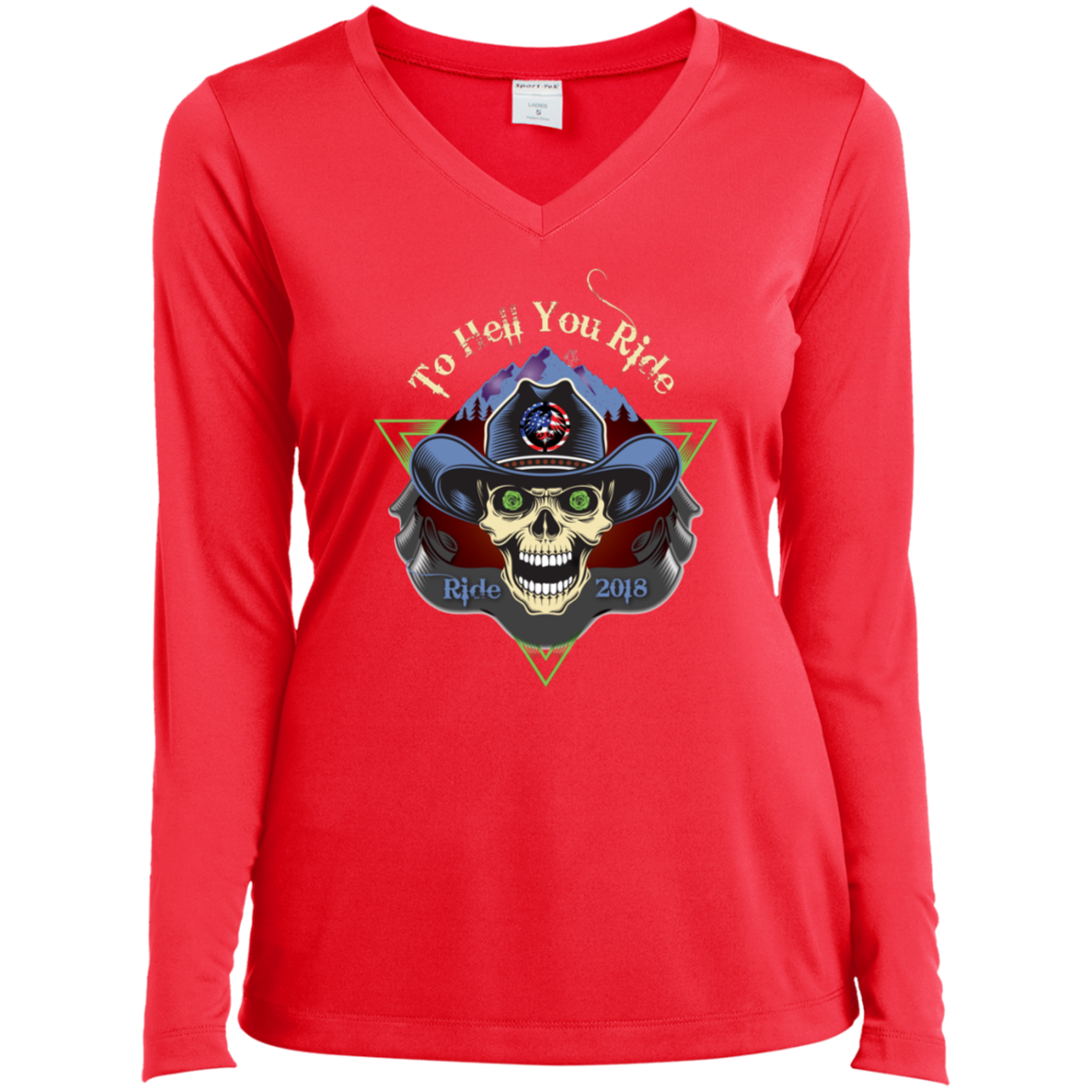 """To Hell You Ride"" USA Biker Ladies' Long Sleeve Performance VNeck 8 Colors"