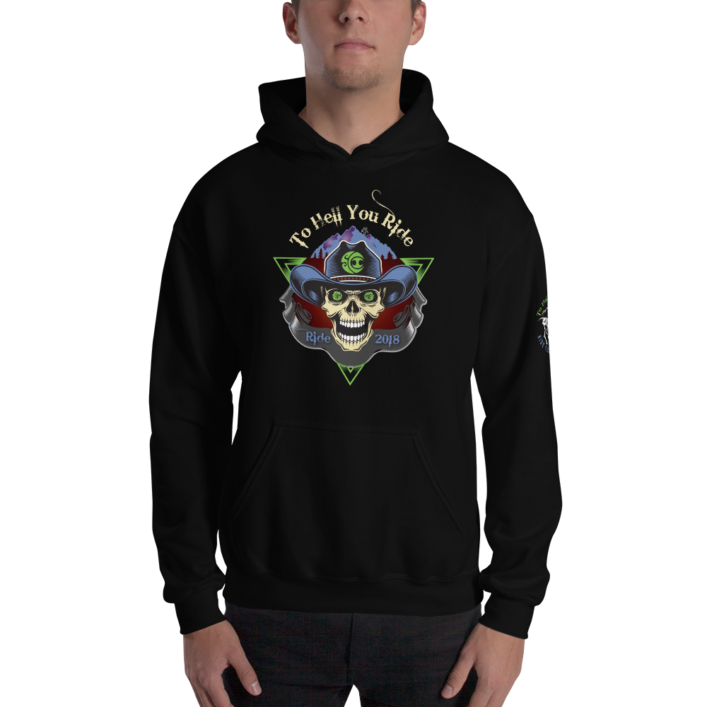 """To Hell You Ride"" Hoodie"