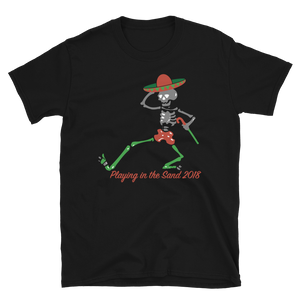 "2018 Playing in the Sand ""Skully Dancer"" Unisex T-Shirt"