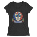 """Day of the Grateful Dead"" Ladies' Triblend T-Shirt"