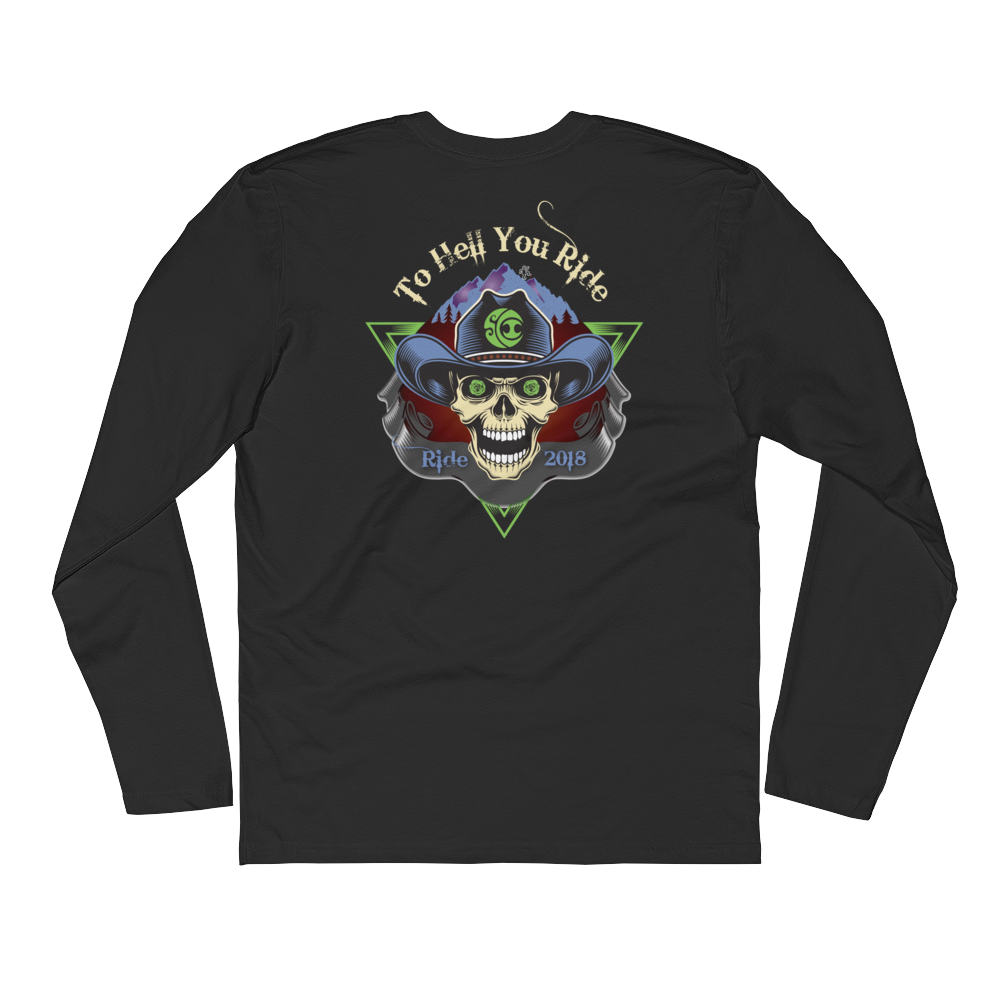 To Hell U Ride Men's Next Level Long Sleeve Shirt