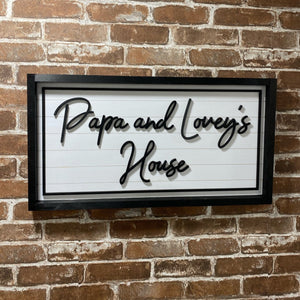 Papa and Lovey's House Sign