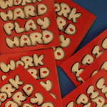 WORK HARD PLAY HARD RED STICKER