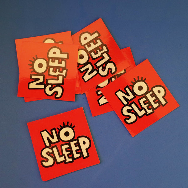 NO SLEEP STICKER BULK PACK