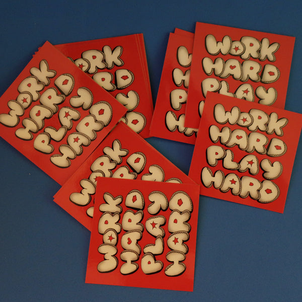 WORK HARD PLAY HARD RED STICKER BULK