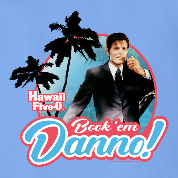 Hawaii Five-0 Book 'em Danno Adult Long Sleeve T-Shirt