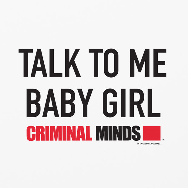Criminal Minds Talk To Me Baby Girl Tough Phone Case