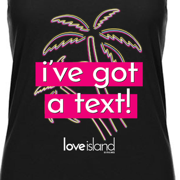 Love Island I've Got A Text Women's Muscle Tank Top | Official CBS Entertainment Store
