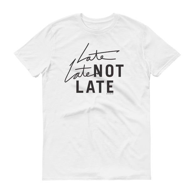 The Late Late Show with James Corden Late Late Not Late Adult Short Sleeve T-Shirt