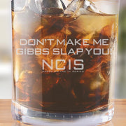 NCIS Gibbs Slap Laser Engraved Rocks Glass | Official CBS Entertainment Store