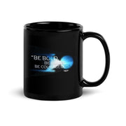 Star Trek: Discovery Be Bold. Be Brave. Be Courageous. Black 11 oz Mug | Official CBS Entertainment Store