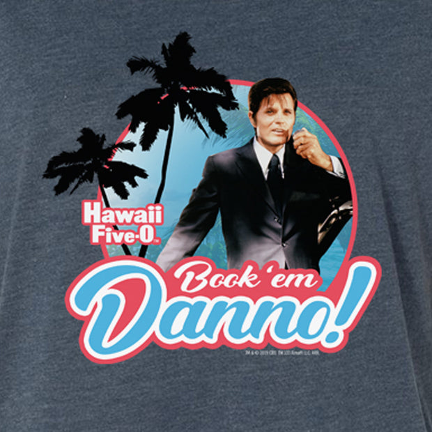 Hawaii Five-0 Book 'em Danno Women's Tri-Blend Dolman T-Shirt