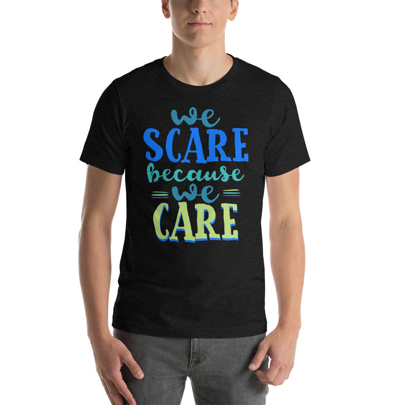 We Scare Because We Care - Men's Short Sleeve Shirt - Ambrie