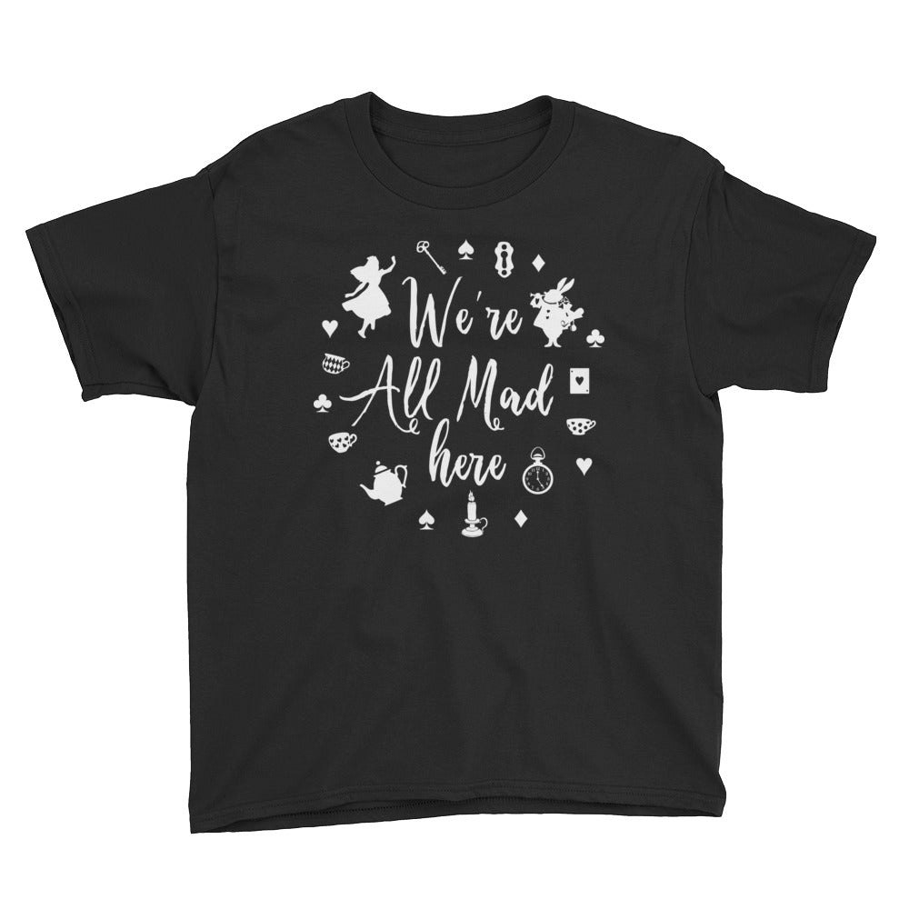 We're All Mad Here - Kids Shirt