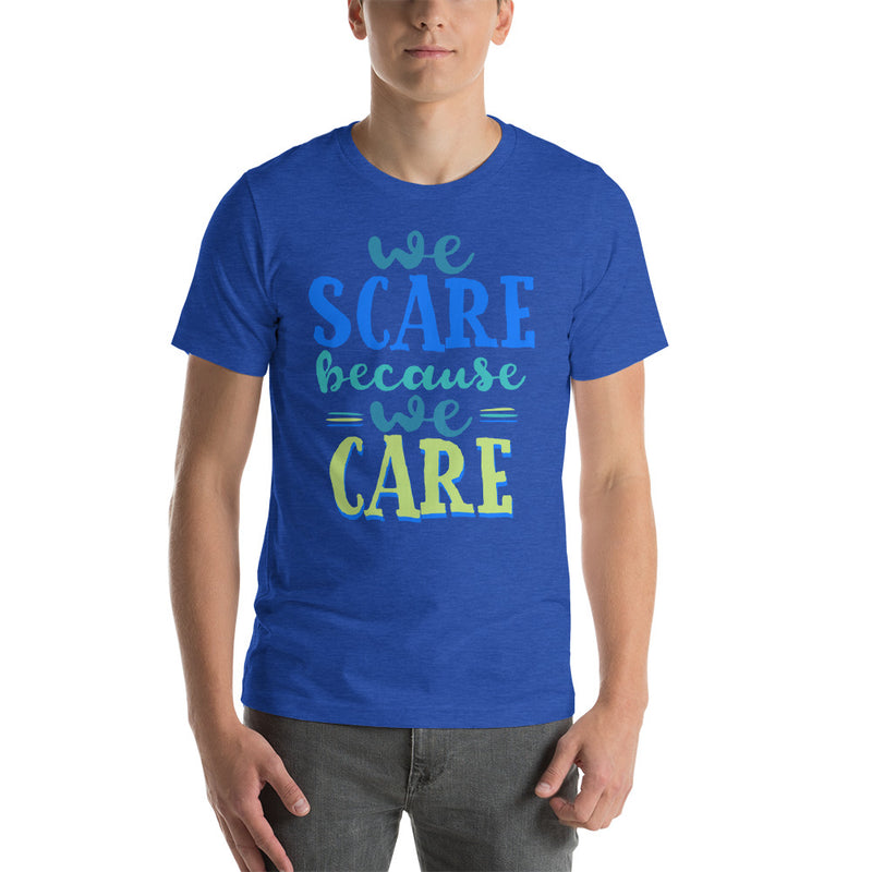 Men's Short Sleeve Shirt - We Scare Because We Care - Ambrie