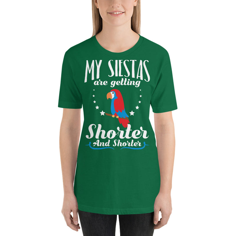 My Siestas Are Getting Shorter And Shorter - Women's Short Sleeve Shirt - Ambrie