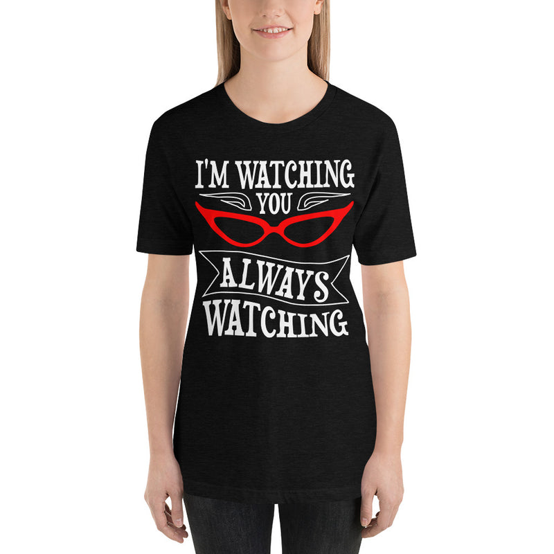 Always Watching - Women's Short Sleeve Shirt - Ambrie