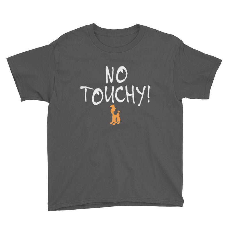 No Touchy - Kids Shirt